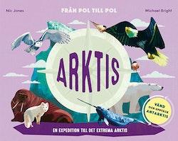Från pol till pol Arktis/Antarktis