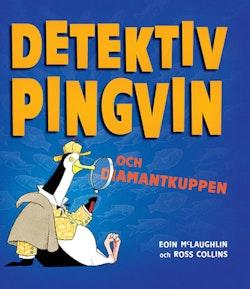 Detektiv Pingvin och diamantkuppen