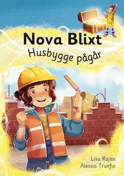 Nova Blixt: Husbygge pågår