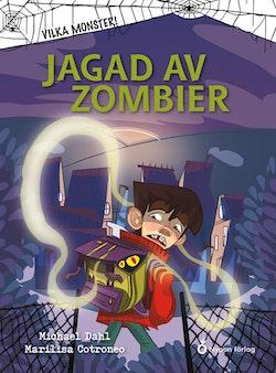 Jagad av zombier
