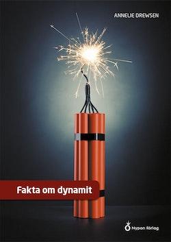 Fakta om dynamit