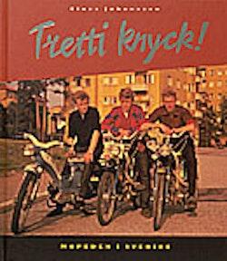 Tretti knyck! : mopeden i Sverige