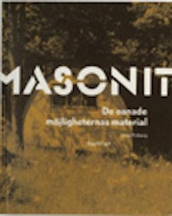 Masonit : de oanade möjligheternas material