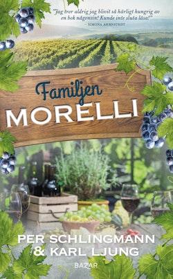 Familjen Morelli : en gastronomisk feelgoodroman