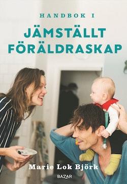 Handbok i jämställt föräldraskap