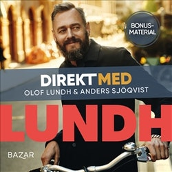 Bonusmaterial: DIREKT MED Olof Lundh
