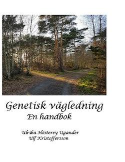 Genetisk vägledning : En handbok