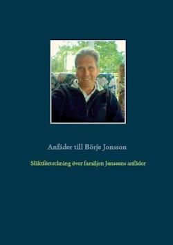 Förteckning anfäder och anmödrar till Börje Jonsson