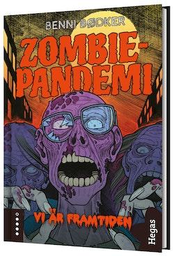 Zombie-pandemi - Vi är framtiden