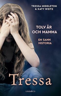 Tressa - Tolv år och mamma