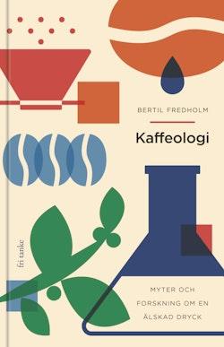 Kaffeologi: Myter och forskning om en älskad dryck