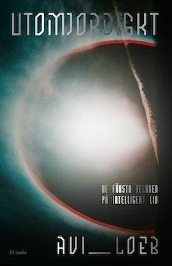 Utomjordiskt : De första tecknen på intelligent liv