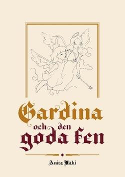 Gardina och den goda fen