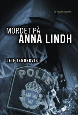 Mordet på Anna Lindh : en polisutredning