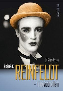 Fredrik Reinfeldt : i huvudrollen