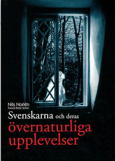 Svenskarna och deras övernaturliga upplevelser
