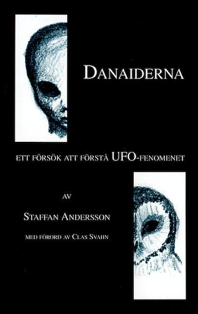 Danaiderna : ett försök att förstå UFO-fenomenet