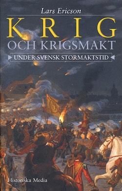 Krig och krigsmakt under svensk stormaktstid