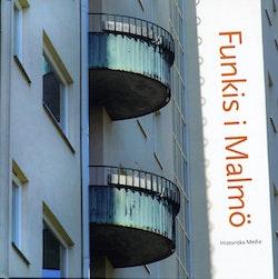 Funkis i Malmö