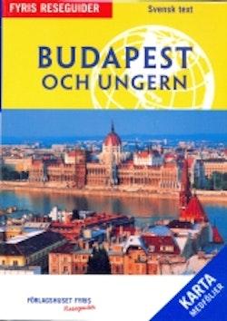 Budapest och Ungern : reseguide (med karta)