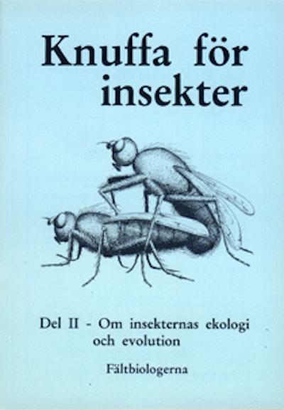 Insekter del II - om insekternas ekologi och evolution