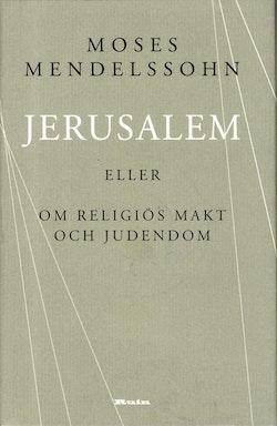 Jerusalem : eller om religiös makt och judendom