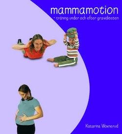 Mammamotion : Träning under och efter graviditeten