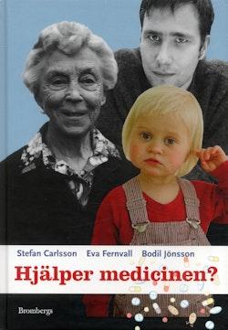 Hjälper medicinen?