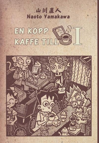 En kopp kaffe till 1