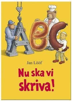 Nu ska vi skriva – Jan Lööf