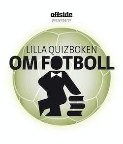 Lilla quizboken om fotboll