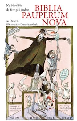 Biblia pauperum nova : ny bibel för de fattiga i anden