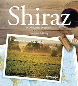Shiraz : en druva en värld av viner
