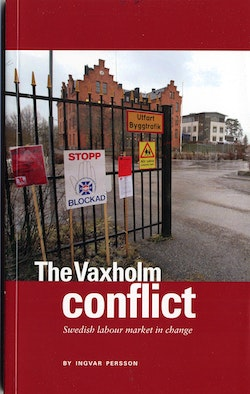 The Vaxholm conflict : Swedish labour market in change