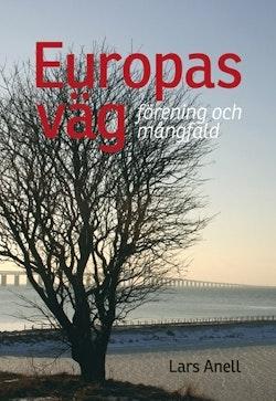 Europas väg : förening och mångfald