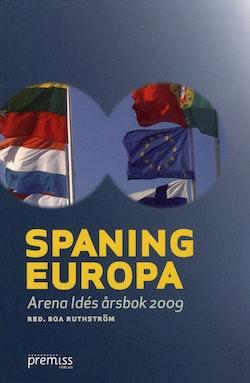 Spaning Europa : Arena Idés årsbok 2009
