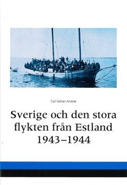 Sverige och den stora flykten från Estland 1943-1944