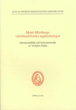 Matti Mörtbergs värmlandsfinska uppteckningar