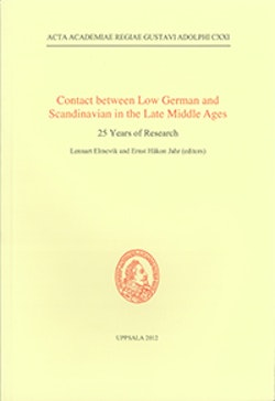 Contact between Low German and Scandinavian in the Late Middle Ages