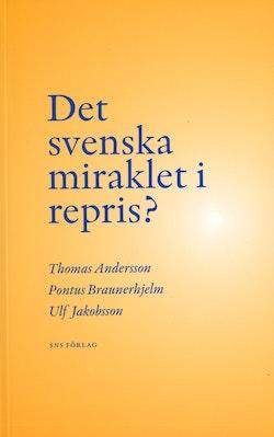 Det svenska miraklet i repris?
