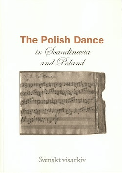 The Polish dance in Scandinavia and Poland : ethnomusicological studies