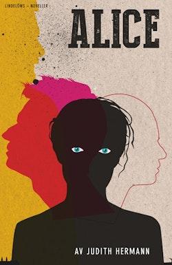 Alice : fem noveller