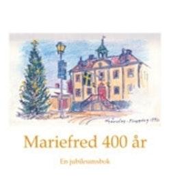 Mariefred 400 år : en jubileumsbok