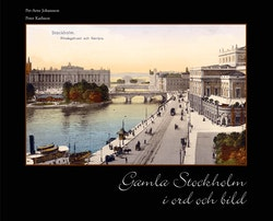 Gamla Stockholm i ord och bild