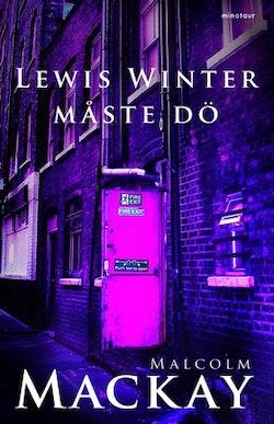 Lewis Winter måste dö