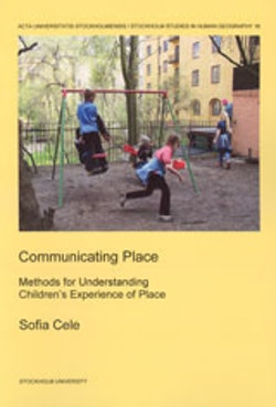 Communicating place : methods for understanding children's experience of place