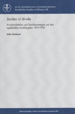 Jorden vi ärvde : arvsöverlåtelser och familjestrategier på den uppländska