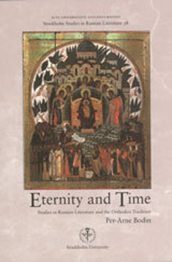 Eternity and time : studies in Russian literature and the orthodox tradition