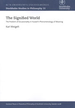 The Signified World The Problem of Occasionality in Husserl's Phenomenology of Meaning