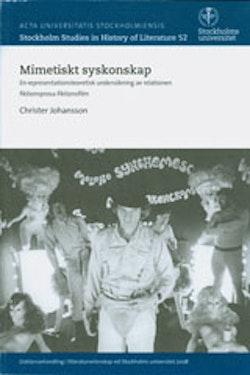 Mimetiskt syskonskap En representationsteoretisk undersökning av relationen fiktionsprosa-fiktionsfilm